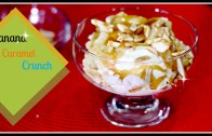 Banana Caramel Crunch – Cold Stone Inspired Frozen Dessert