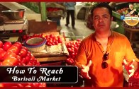 How to reach Borivali Market in Mumbai – Places to Visit in Mumbai – AskMe Guru