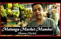 Matunga Market Mumbai  -Local Banana Market – Uses of Banana in Food Recipes