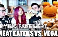 MEAT-EATERS VS – VEGAN: FAKE MEAT TASTE TEST