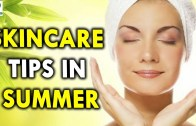 Skincare Tips in Summer Season – Health Sutra