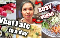 What a BUSY VEGAN Eats in a Day! – Realistic What I Ate in a Day