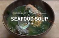 World Cuisines – Korean Seafood Soups