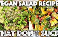 YUMMY SALAD RECIPES THAT DON'T SUCK – VEGAN
