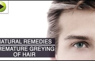 Hair Care – Premature Greying of Hair – Natural Ayurvedic Home Remedies