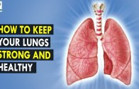 How to Keep Your Lungs  Healthy – Health Sutra – Best Health Tips