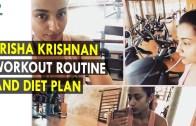 Trisha Krishnan Workout Routine & Diet Plan – Health Sutra – Best Health Tips