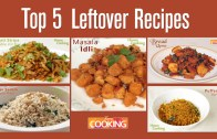 Top 5 – Awesome Recipes from Leftover Foods – Home Cooking