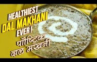Healthiest Dal Makhani – Dal Makhani Recipe | How To Make Dal Makhani | Healthy Recipes | Nupur