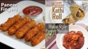 3 Best Paneer Recipes – Paneer Starters & Masala Compilation