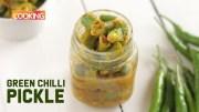 Green Chilli Pickle – Hari Mirch ka Achar – Achaar Recipes
