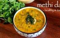 methi dal recipe – methi dal fry recipe – how to make dal methi fry