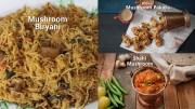 Mushroom Recipes – Shahi Mushroom – Biryani – Pakora – Compilation