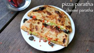 pizza paratha recipe – cheese paratha recipe – cheese stuffed paratha