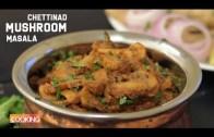 Chettinad Mushroom Masala – Mushroom Chettinad Recipe