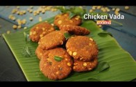 Chicken Vada – Easy & Tasty Tea Time Snack Recipe – Ventuno Home Cooking
