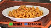 Masala Macaroni – Quick Breakfast/ Evening Snack Recipe