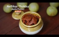 Nellikai Thokku – Amla Pickle – Gooseberry Oorugai Recipe