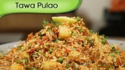 Tawa Pulao – Indian Rice Variety – Spicy Main Course Rice Recipe By Ruchi Bharani