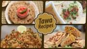 Tawa Recipes – Quick, Easy Homemade Tawa Receipes