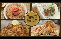 Tawa Recipes – Quick, Easy Homemade Tawa Receipes