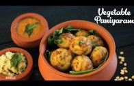 Vegetable Paniyaram – Breakfast Recipe – Home Cooking