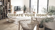 Find Your Style – CURATE YOUR HOME & SPACE – Minimalism Series