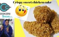 Crispy sweet chicken cake – Sweet KFC – Cookeryshow