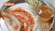 Podi Dosa – Home Cooking