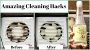 6 Useful Cleaning Hacks you should know