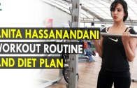Anita Hassanandani Workout Routine & Diet Plan – Health Sutra – Best Health Tips