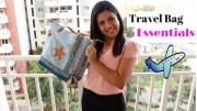 What Essentials To Carry In Your Travel Bag – Travel Bag Essentials