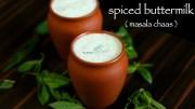 buttermilk recipe – spiced buttermilk recipe – chaas masala recipe