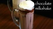 chocolate milkshake recipe – chocolate shake – homemade chocolate milk recipe