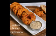instant bread medu vada recipe – bread medu vada recipe