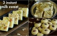 3 easy &amp – instant milk sweets recipe – instant peda – milk powder barfi – milk kalakand with milkmaid