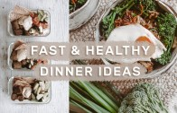 5 FAST &amp – HEALTHY WEEKNIGHT DINNERS – Meal Prep Ideas
