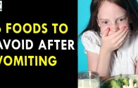 6 Foods To Avoid After Vomiting – Health Sutra – Best Health Tips