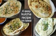 4 easy kulcha recipe on tawa – aloo paneer kulcha – paneer kulcha – plain kulcha – aloo kulcha