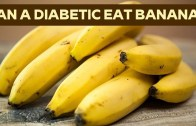 Can a Diabetic Eat Bananas – Banana Is Good Or Bad For Diabetes