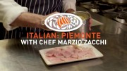 Italian Piemonte with chef Marzio Zacchi – UFS Academy Culinary Training App