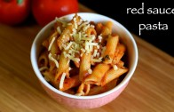 red sauce pasta recipe – pasta in red sauce recipe – tomato pasta recipe