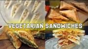 4 Easy Vegetarian Sandwiches – Sandwich recipes
