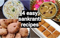 4 makar sankranti recipes – pongal festival recipes – traditional south indian sankranti sweets