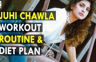 Juhi Chawla Workout Routine &amp – Diet Plan – Health Sutra – Best Health Tips