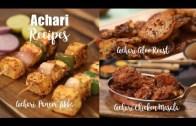 Achari Recipes – Achari Chicken Masala – Achari Paneer Tikka – Achari Aloo Roast