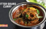 Bitter Gourd Curry – Karela Sabzi – Karela Recipes