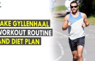 Jake Gyllenhaal Workout Routine &amp – Diet Plan – Health Sutra – Best Health Tips