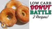 Low Carb DONUT BATTLE – The BEST Keto Doughnut Recipe!