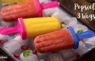 Popsicle 3 Ways – Popsicle Recipes